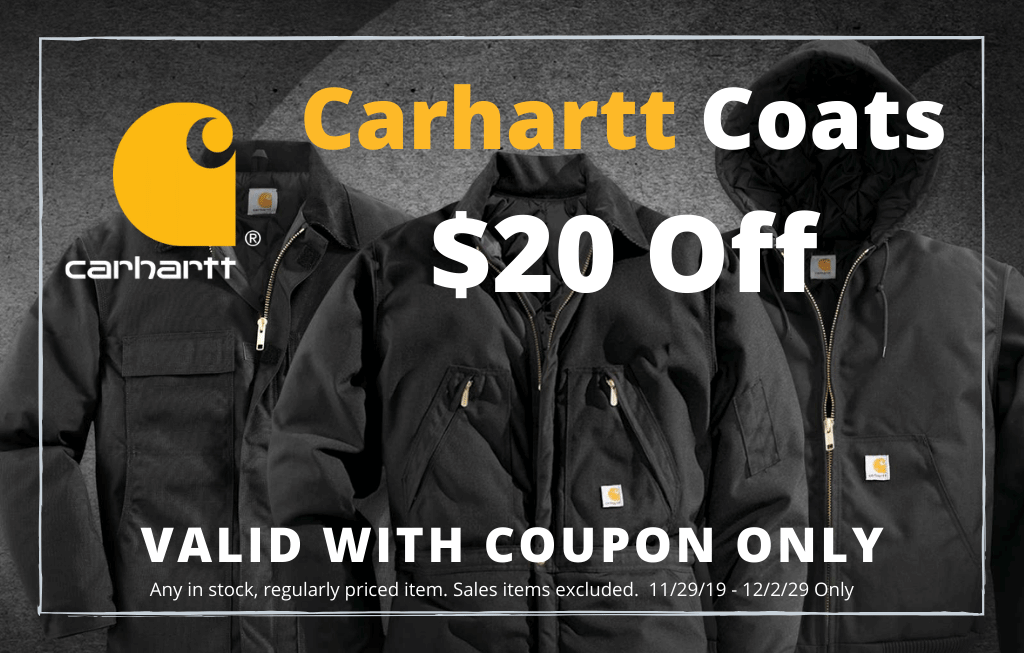 Save $20 on all regularly priced Carhart Coats & Jackets, sale good 11/19/19 to 12/2/19