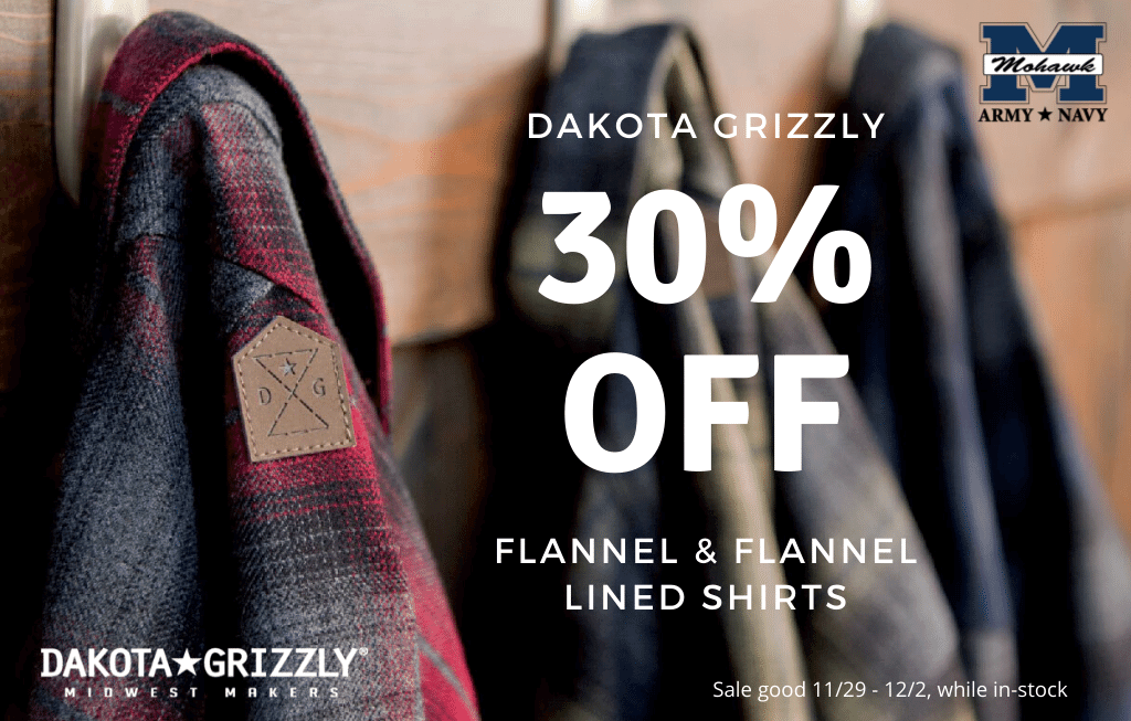 Save 30% on Dakota Grizzly flannel and flannel-lined shirts, sale good 11/19/19 to 12/2/19