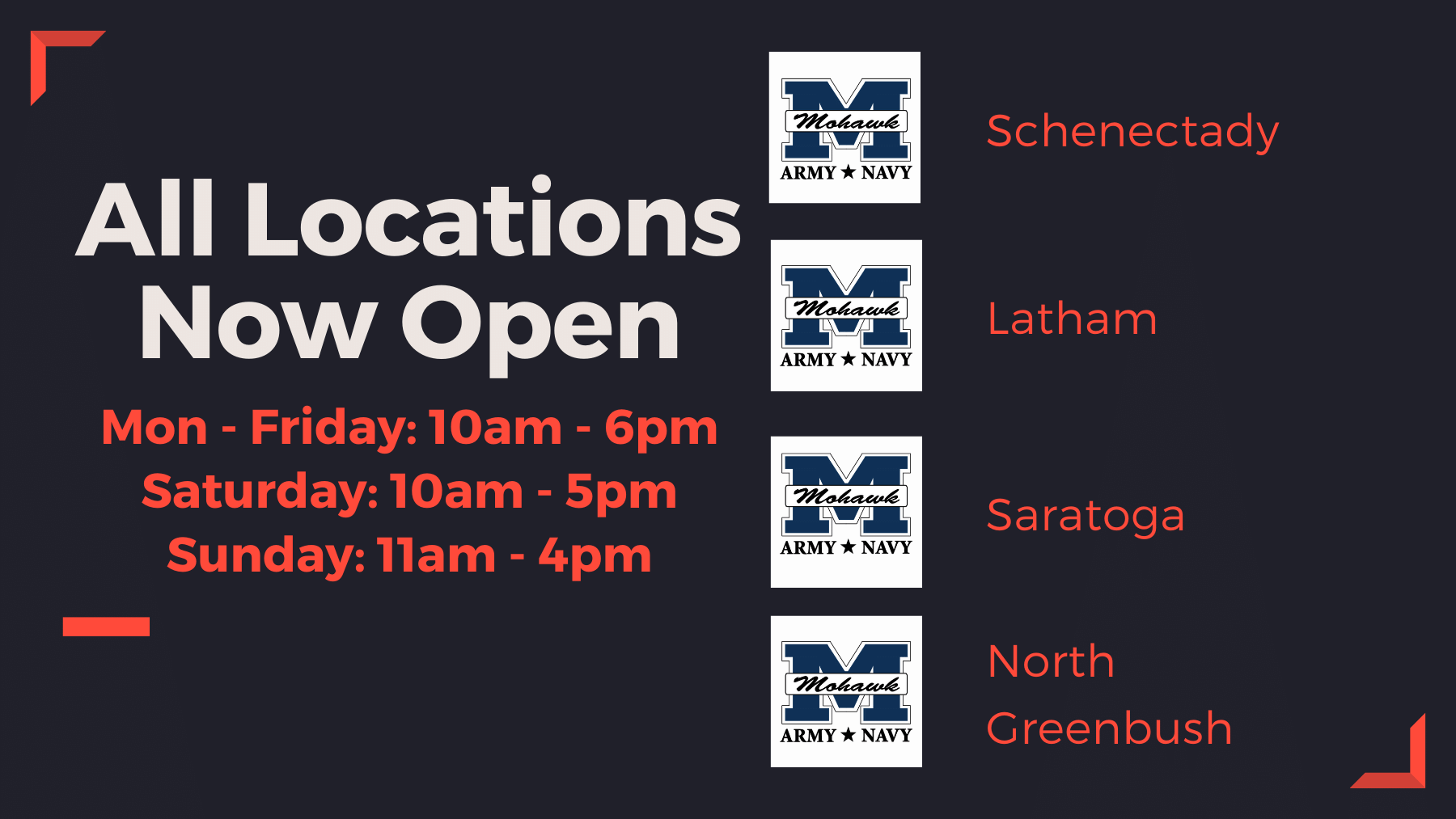 All stores now open, Monday - Friday 10am - 6pm, Saturday 10am - 5pm, Sunday 11am - 4pm