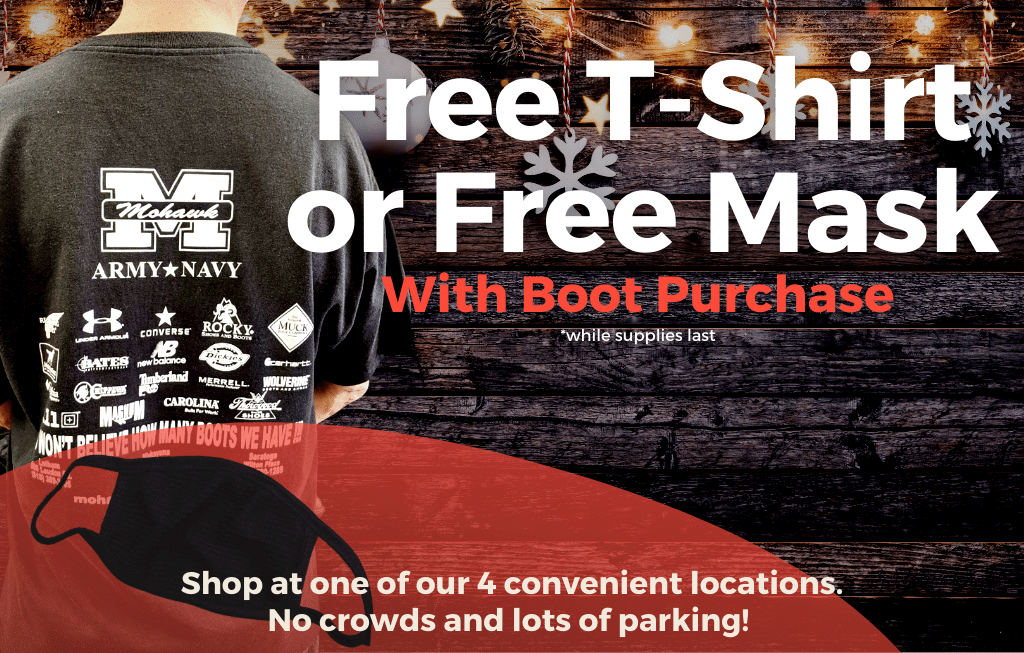 Free mask or t-shirt with boot purchase, while supplies last