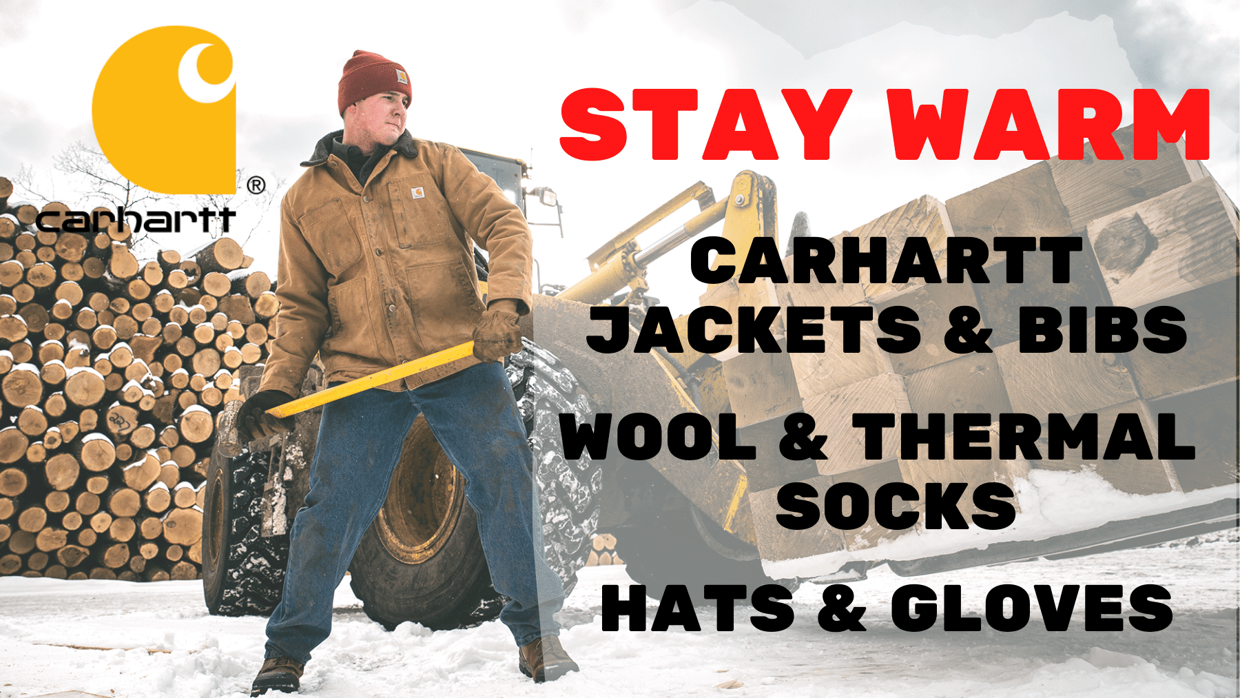 Stay warm with Carhartt Jackets and bibs, wool and thermal socks and hats and gloves